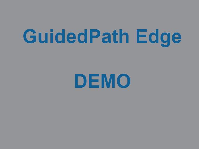 GuidedPath Edge - Demo